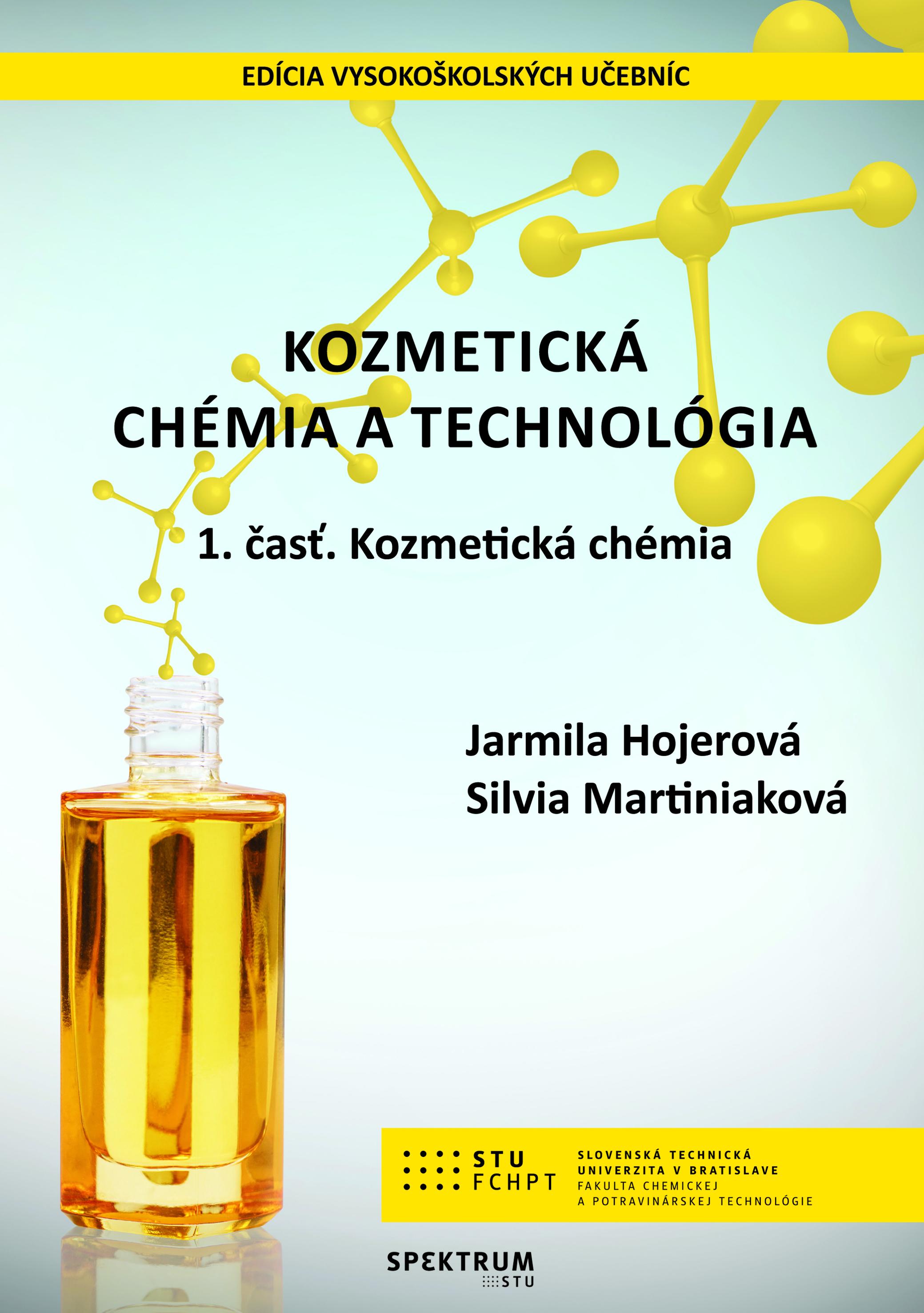 Kozmetická chémia a technológia, 1. časť. Kozmetická chémia