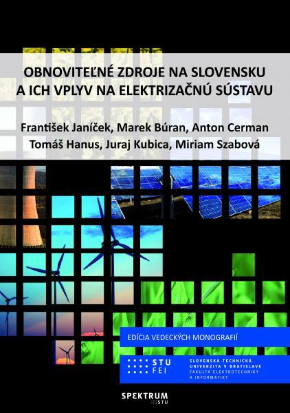 Obnoviteľné zdroje na Slovensku a ich vplyv na elektrizačnú sústavu