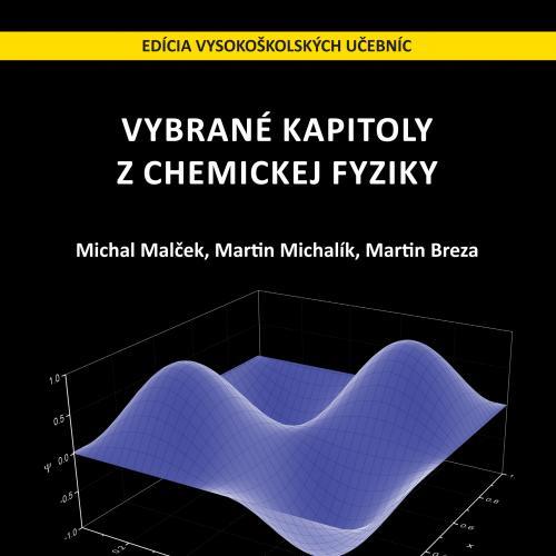Vybrané kapitoly z chemickej fyziky